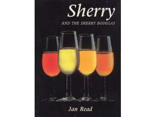 Sherry and the Sherry Bodegas by Jan Read