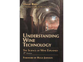 Understanding Wine Technology: The Science of Wine Explained by David Bird